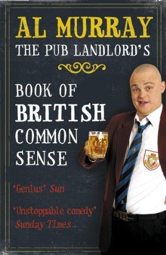 9781444704105: The Pub Landlords Book of British Common Sence