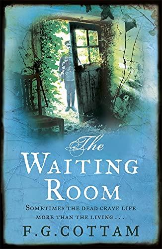 The Waiting Room: Cottam, F. G.