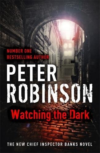 9781444704877: Watching the Dark: DCI Banks 20