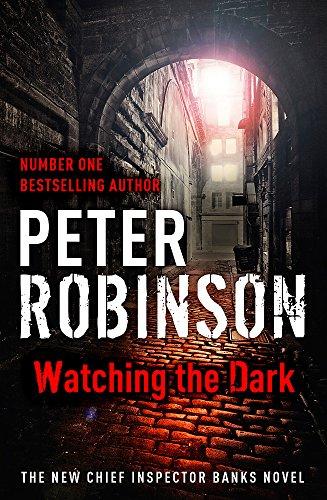 9781444704884: Watching the Dark: DCI Banks 20
