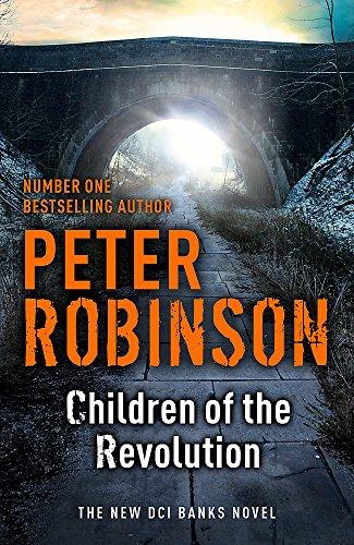 9781444704914: Children of the Revolution (Inspector Banks 21)