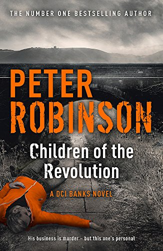 9781444704938: Children of the Revolution: DCI Banks 21