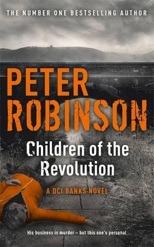 9781444704945: Children of the Revolution: The 21st DCI Banks Mystery