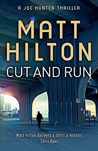 9781444705362: Cut and Run: The Fourth Joe Hunter Thriller