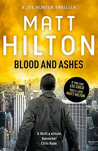 9781444705379: Blood and Ashes (Joe Hunter)