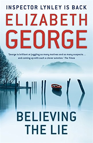 9781444705973: Believing the Lie (Inspector Lynley)