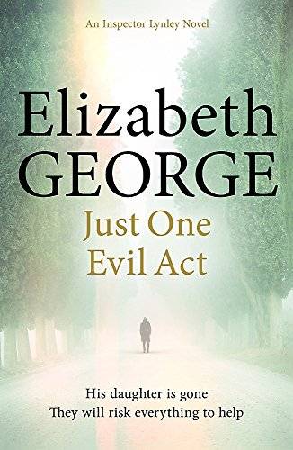 9781444706024: Just One Evil Act (Inspector Lynley)