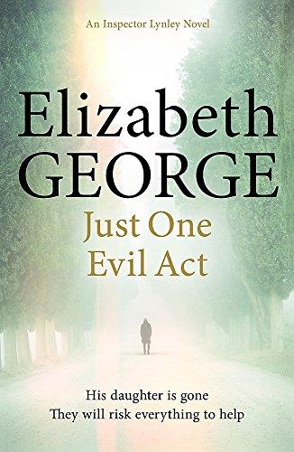 9781444706024: Just One Evil Act: An Inspector Lynley Novel: 18