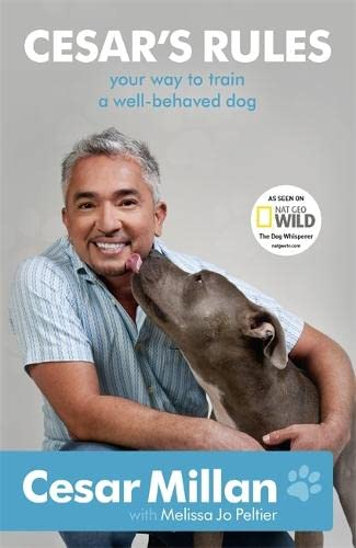 9781444706314: Cesar's Rules: The Natural Way to a Well-Behaved Dog