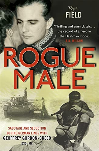ROGUE MALE: Field Roger, Gordon-Creed