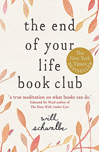 9781444706383: The End of Your Life Book Club