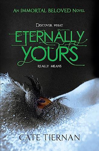 Eternally Yours (Immortal Beloved): Tiernan, Cate
