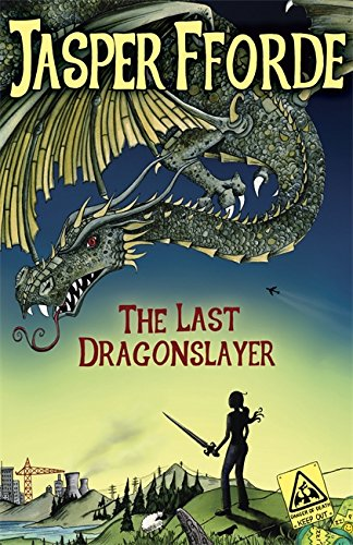 The Last Dragonslayer: Fforde, Jasper