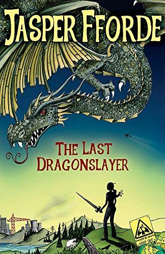 9781444707182: The Last Dragonslayer: Last Dragonslayer Book 1