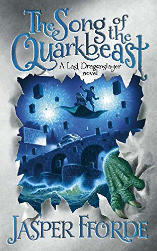 9781444707236: The Song of the Quarkbeast: A Last Dragonslayer Novel