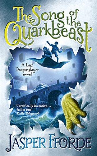 9781444707267: The Song of the Quarkbeast: A Last Dragonslayer Novel