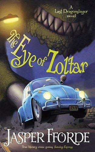 9781444707311: The Eye of Zoltar (Last Dragonslayer)