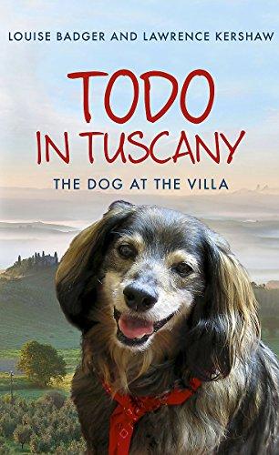 9781444708271: Todo in Tuscany: the dog at the villa