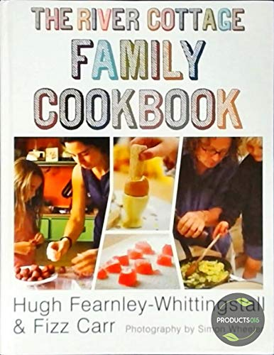 9781444709254: The River Cottage Family Cookbook