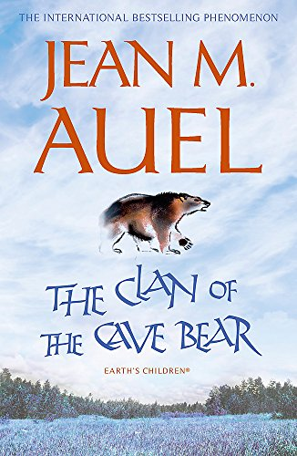 The Clan of the Cave Bear (Earth's: Jean M. Auel