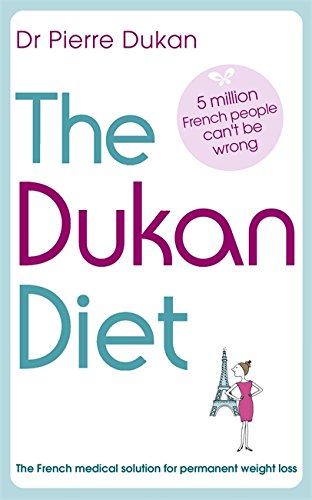 9781444710328: The Dukan Diet: The French medical solution for permanent weight loss