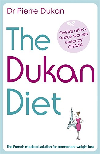 9781444710335: The Dukan Diet: The French Medical Solution for Permanent Weight Loss