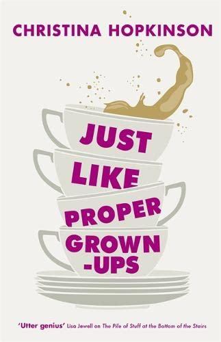 9781444710441: Just Like Proper Grown-Ups