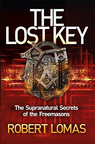 9781444710595: The Lost Key: The Supranatural Secrets of the Freemasons