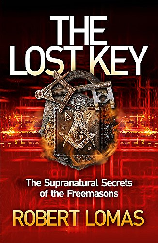 9781444710601: The Lost Key: The Supranatural Secrets of the Freemasons
