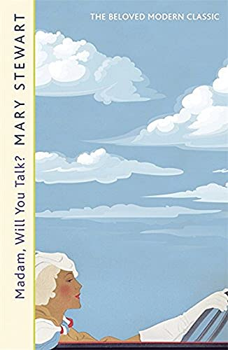 9781444711202: Stewart, M: Madam, Will You Talk?: The modern classic by the queen of romantic suspense