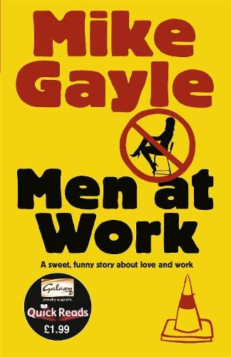 Men at Work. Mike Gayle (Quick Reads 2011): Mike Gayle