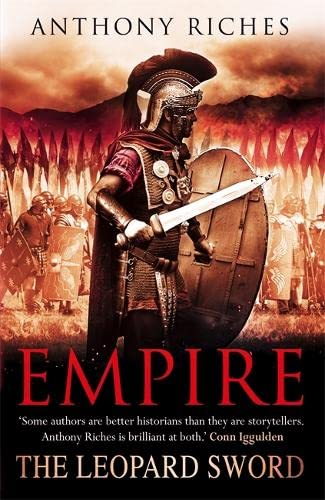 The Leopard Sword. Empire: Volume Four: Anthony Riches