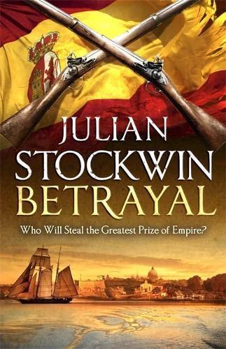 Betrayal (Thomas Kydd): Stockwin, Julian