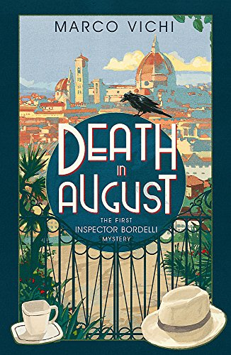 9781444712216: Death in August: Book One (Inspector Bordelli)