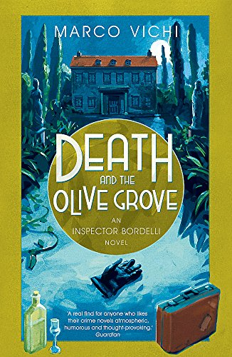 9781444712247: Death and the Olive Grove (Inspector Bordelli)