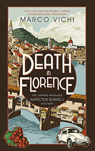 9781444712292: Death in Florence: Book Four (Inspector Bordelli)