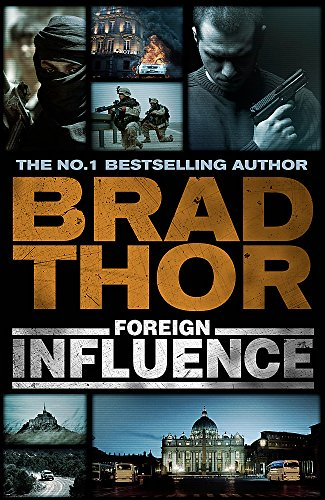 9781444712346: Foreign Influence (Scot Harvath)