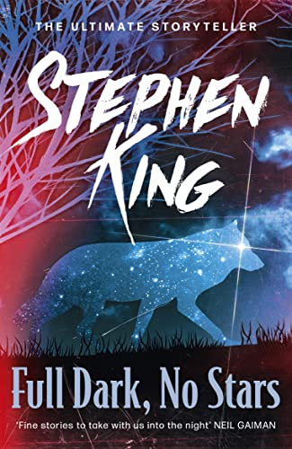 Full Dark, No Stars (9781444712568) by Stephen King