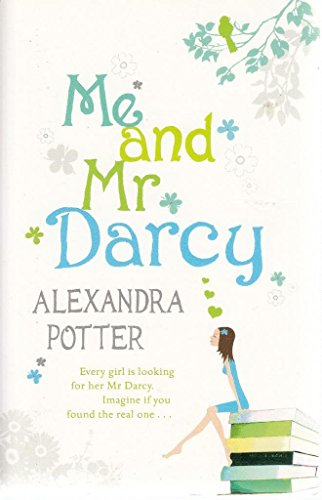 9781444712773: Me and Mr Darcy