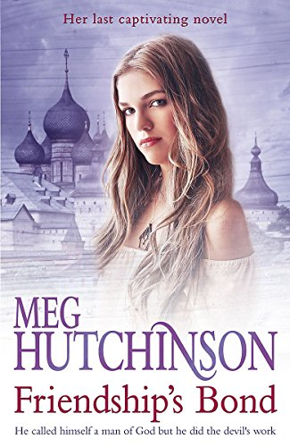 Friendship's Bond (1444713841) by Hutchinson, Meg
