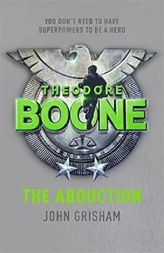 9781444714579: Theodore Boone: The Abduction