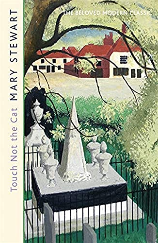 Touch Not the Cat: Stewart, Mary