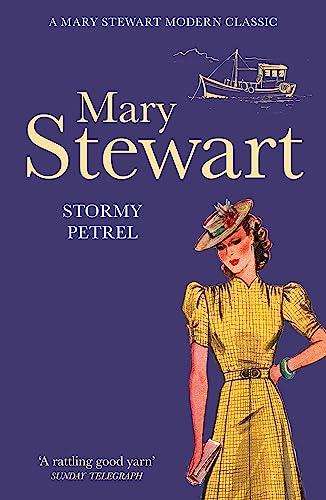 Stormy Petrel: Mary Stewart