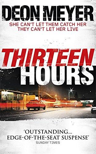 9781444715118: Thirteen Hours (Benny Griessel)