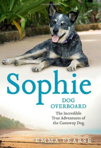 Sophie: Dog Overboard: Pearse, Emma