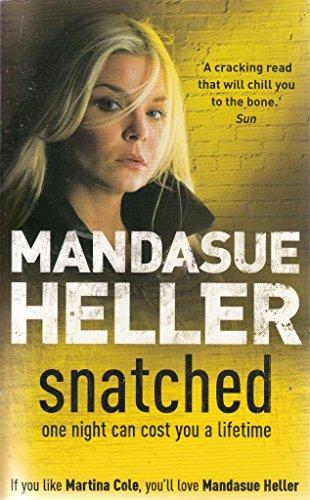 Snatched: Heller Mandasue