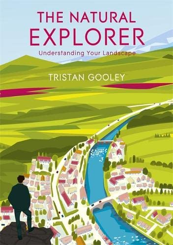 9781444720310: Natural Explorer: In Search of the Extraordinary Journey