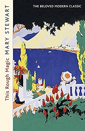 9781444720501: This Rough Magic (Mary Stewart Modern Classics)