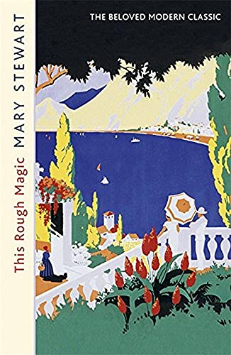 9781444720501: This Rough Magic (Mary Stewart Modern Classics)