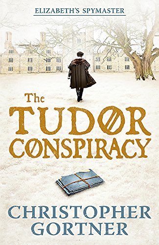 9781444720877: The Tudor Conspiracy: Elizabeth's Spymaster Two